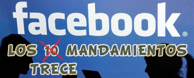 Los 13 mandamientos para relacionarse en Facebook