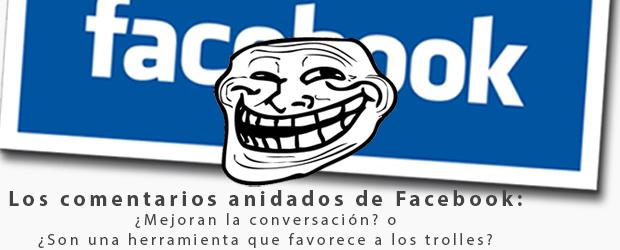 Ya es oficial: Las páginas de Facebook tendrán comentarios anidados